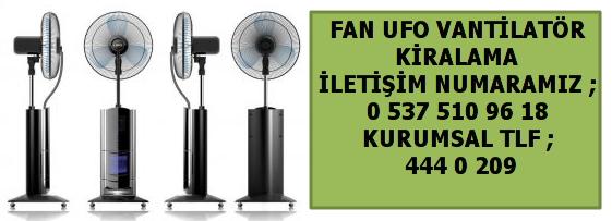 ufo-fan-vantilator-kiralama